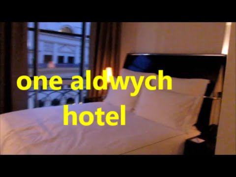 ONE NIGHT IN ONE ALDWYCH HOTEL LONDON TRAVEL 2016