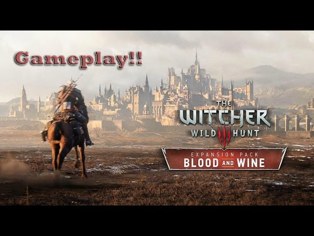 Gameplay The Witcher 3 Blood and Wine - Sobrevida á um dos melhores games