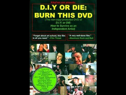 """""""D.I.Y. OR DIE: Burn This DVD"""""""