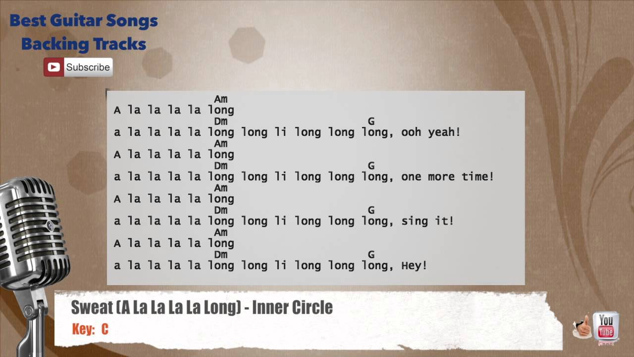 Sweat a la la la la long inner circle vocal backing track with sweat a la la la la long inner circle vocal backing track with chords and lyrics hexwebz Images