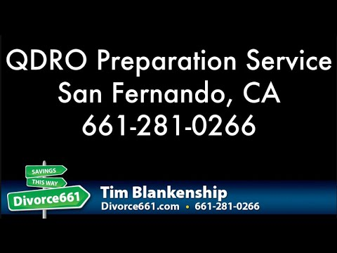 San Fernando Court QDRO Prepration Service | Qualified Domestic Relations Order