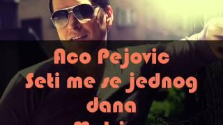 Aco Pejovic - Seti me se jednog dana (Matrica)