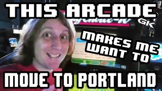 This Arcade Makes Me Wish I Lived In Portland!