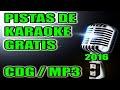 KARAOKE PISTAS GRATIS 2016 - CDG / MP3