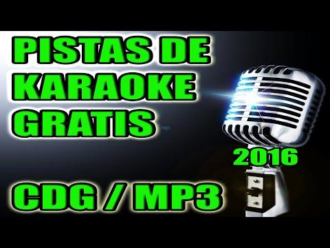 KARAOKE PISTAS GRATIS 2016   2017 - CDG / MP3