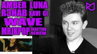 R3hab X f( AMBER + LUNA ) X Xavi & Gi Wave Reaction / Review - MRJKPOP