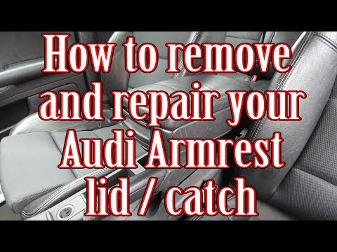 How to remove and repair/replace your Audi Armrest lid/catch