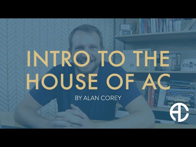 Intro to House F.I.R.E and The House of AC