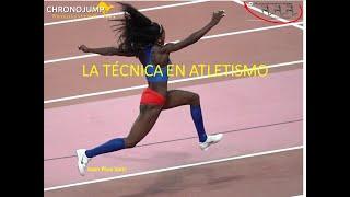 La técnica en atletismo. Primera parte.