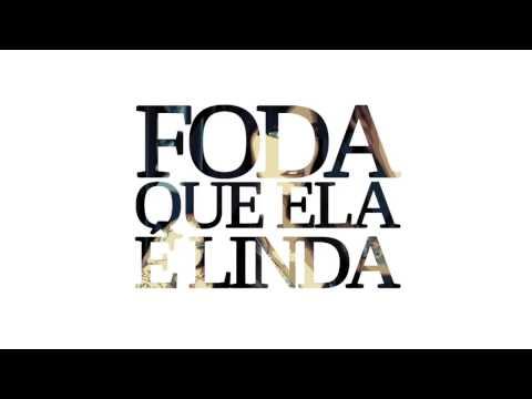 Foda Que Ela É Linda - 3030 & Tifli CamCam (prod. Lk) - Download e Letra