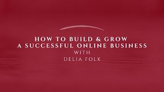 CrimDell Conversations with Delia Folk | How to Build & Grow a Successful Online Business