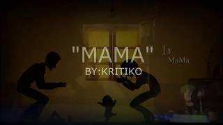 MaMa by: Kritiko