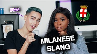 7 MILANESE SLANG WORDS TO KNOW