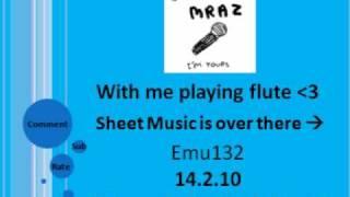 Jason Mraz - I'm Yours with me playing flute ♥