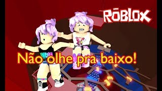 ROBLOX-Ana & Bela, DO NOT LOOK DOWN from the CAI Cai TOWER (Tower Of Well)
