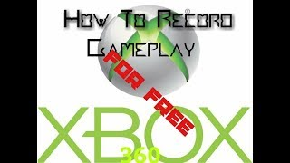 HOW TO RECORD XBOX 360 GAMEPLAY FOR FREE WITHOUT CAPTURE CARD (working 2018)