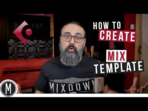 How to create a MIX TEMPLATE in CUBASE 9.5 – mixdown.online