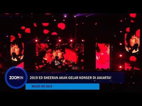 2019 Ed Sheeran Akan Gelar Konser di Jakarta! Mp3