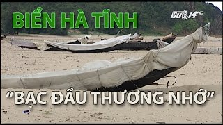 """(VTC14)_""""Bạc đầu thương nhớ"""" biển Hà Tĩnh"""