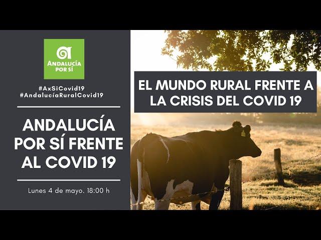 EL MUNDO RURAL ANDALUZ FRENTE AL COVID 19