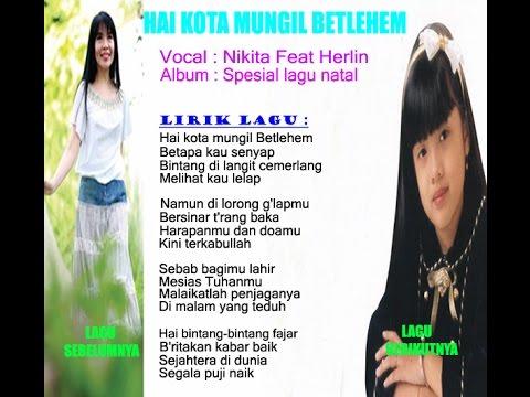 Nikita Feat Herlin - Hai Kota Mungil Betlehem
