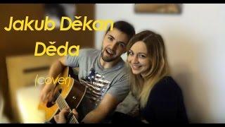Jakub Děkan - Děda (cover)