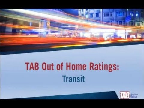 TAB Out of Home Ratings Forum: Measuring Transit Advertising