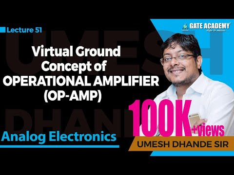 Virtual Ground Concept of Operational Amplifier(OP-AMP) | Analog Electronics