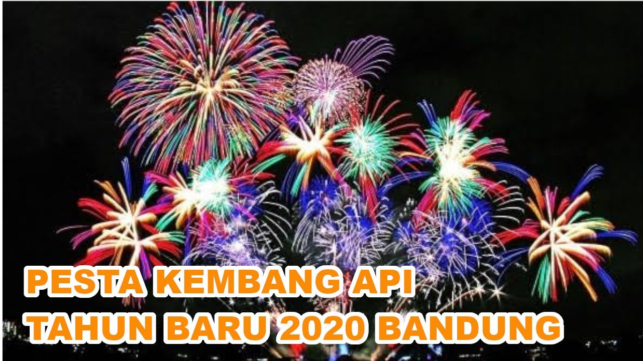 Pesta Kembang Api Tahun Baru 2020 Bandung Gak Mau Kalah Saling Sahut Sahutan Youtube