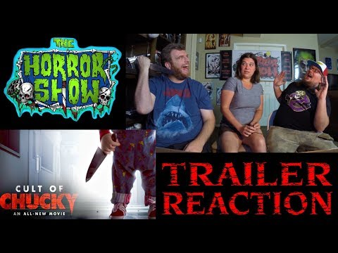"""Cult of Chucky"" 2017 Horror Movie Sequel Trailer #1 Reaction – RE-UPLOAD – The Horror Show"
