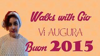 Buon 2015 da WalkswithGio
