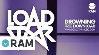 Loadstar - Drowning - Free Download