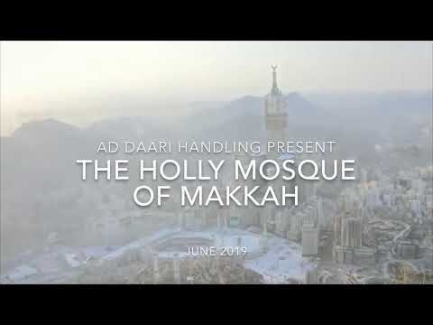 The Holy Mosque Of MAKKAH 2019