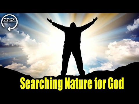 Searching Nature for God | Power to Change | Hitbodedut