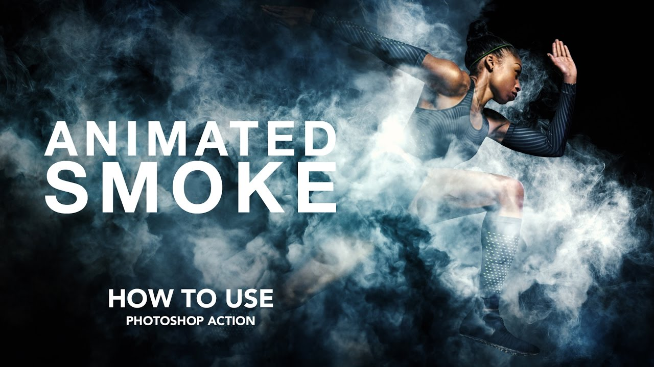 How to use - Animated Smoke Photoshop Action