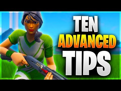 TEN ADVANCED TIPS! 10 Pro Tips For Arena, Scrims, And Tournaments! (Fortnite Battle Royale)