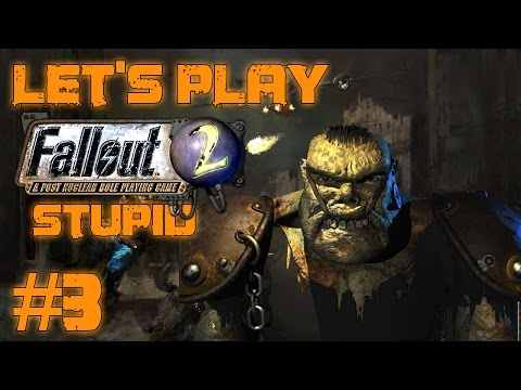 Let's Play Fallout 2 Stupid Character (part 3 - Ugo Hep Torr)
