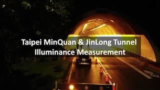 LIDlight Luminance Measurement at Taipei MinQuan & JinLong Tunnel