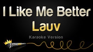 Lauv - I Like Me Better (Karaoke Version)