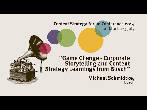 Michael Schmidtke: Bosch Corporate Storytelling - Content Strategy Forum 2014