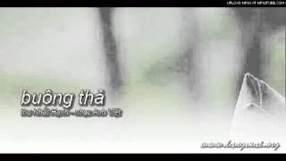 Buông thả - thơ Nhất Hạnh - nhạc Anh Việt