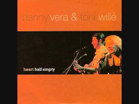 Danny Vera & Toni Wille - Heart Half Empty