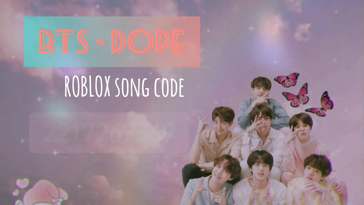 Bts Dope Roblox Song Code Working Youtube