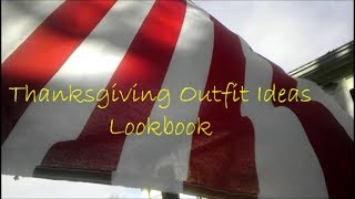 Thanksgiving Outfit Ideas Lookbook!! Thumbnail