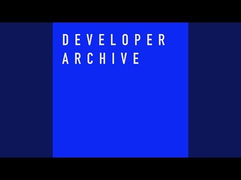 Developer Archive 06