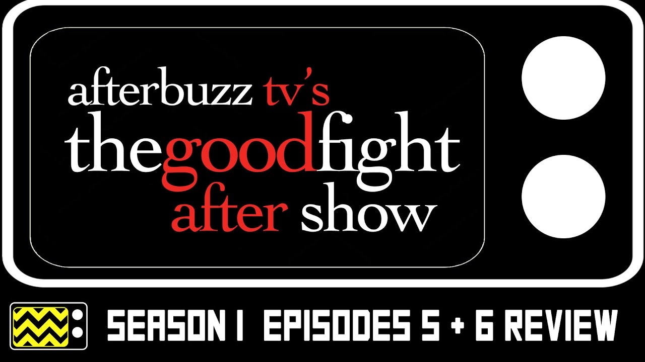 Download The Good Fight Season 1 Episodes 5 & 6 Review & After Show | AfterBuzz TV