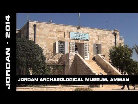 Jordan Archaeological Museum, Amman, Jordan, 2014