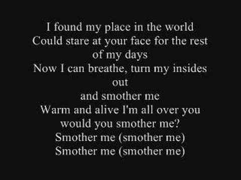 The Used - Smother Me