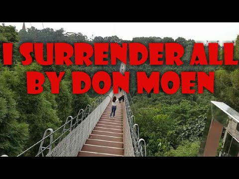 i-surrender-all-(w/lyrics)