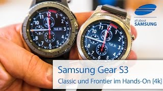 Samsung Gear S3 Classic und Frontier Hands On deutsch 4k